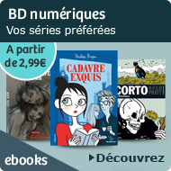 Bandes dessin&eacute;es num&eacute;riques - Vos s&eacute;ries pr&eacute;f&eacute;r&eacute;es