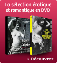 La s&eacute;lection &eacute;rotique et romantique en DVD