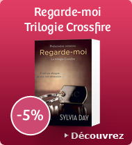 Regarde-moi - Trilogie Crossfire