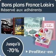 Bons Plans France Loisirs - Réservé aux adhérents