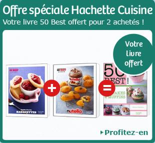 Offre spéciale Hachette Cuisine