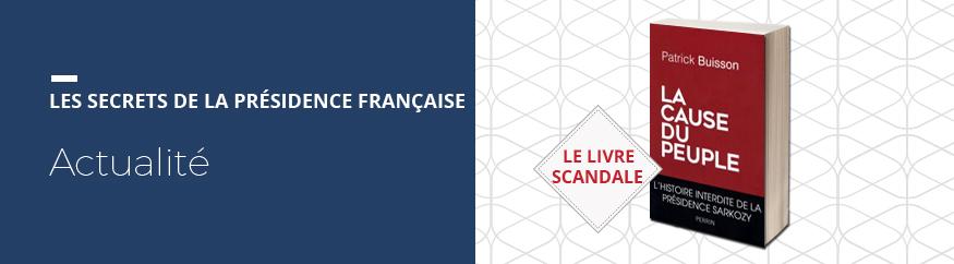 Patrick Buisson révèle les secrets de la présidence française