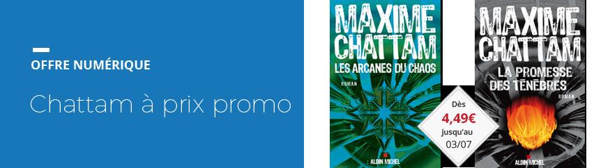 OP numérique Maxime Chattam à prix promo