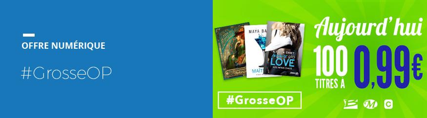 OP numérique #GrosseOP