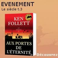 Ken Follett - Le siècle t.3