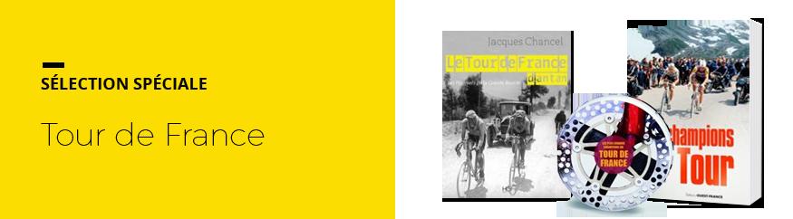 Sélection spéciale Tour de France