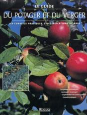 Le Guide Du Jardin Potager Et Du Verger - Intérieur - Format classique