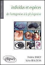 Individus Et Especes De L'Ontogenese A La Phylogenese - Intérieur - Format classique