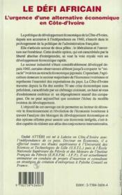 Le Defi Africain ; L'Urgence D'Une Alternative Economique En Cote-D'Ivoire - 4ème de couverture - Format classique