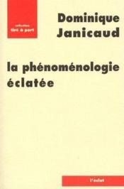 La phénoménologie éclatée - Couverture - Format classique