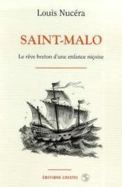 Saint-malo le reve breton d'une enfance nicoise - Couverture - Format classique