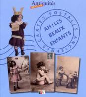 Cartes postales anciennes ; ah ! les beaux enfants - Intérieur - Format classique