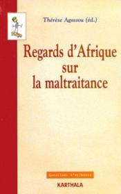 Regards d'Afrique sur la maltraitance - Couverture - Format classique