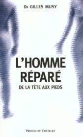 L'Homme Repare ; De La Tete Aux Pieds - Intérieur - Format classique