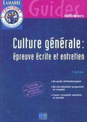 Culture Generale ; Epreuve Ecrite Et Entretien - Couverture - Format classique