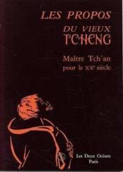 Propos Du Vieux Tcheng (Les) - Couverture - Format classique