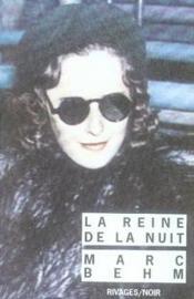 La Reine De La Nuit (1ere Ed) - Intérieur - Format classique