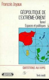 Geopolitique extreme orient tome 1 - Couverture - Format classique