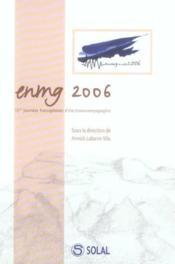 Enmg 2006 15emes Journees Francophones D'Electro-Neuromyographie - Intérieur - Format classique