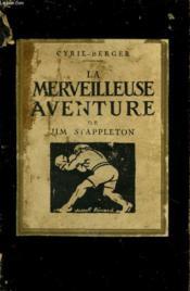 La Merveilleuse Aventure De Jim Stappleton - Couverture - Format classique