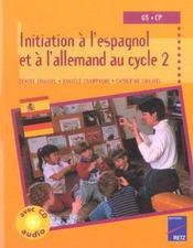 Initiation à l'espagnol et à l'allemand au cycle 2 ; GS/CP - Intérieur - Format classique