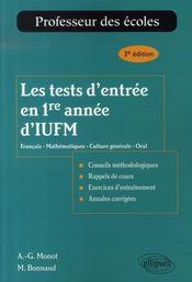 Les tests d'entrée en 1ère année d'iufm (3e édition mise à jour) - Intérieur - Format classique