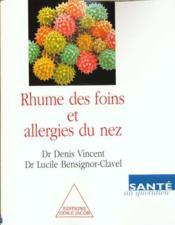 Rhume Des Foins Et Allergies Du Nez - Couverture - Format classique