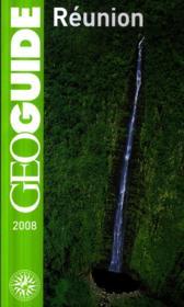 Geoguide ; La Réunion ; Saint-Denis, Saint-Pierre, Les Cirques - Couverture - Format classique