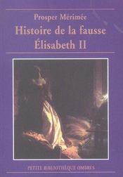 L'Histoire De La Fausse Elisabeth Ii - Intérieur - Format classique