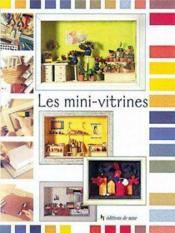 Les mini-vitrines - Couverture - Format classique