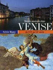 Balades musicales dans venise du xvi au xx siècle - Intérieur - Format classique