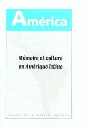 Memoire Et Culture En Amerique Latine. 30 - Intérieur - Format classique