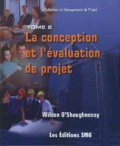 La conception et l'evaluation de projet coll le management de projet t.2 - Couverture - Format classique