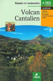 Volcan cantalien balades et rando a pied & vtt - Couverture - Format classique