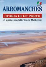 Arromanches, historia de un puerto - Couverture - Format classique
