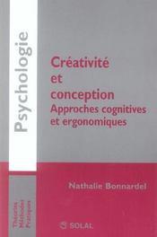 Creativite Et Conception, Approches Cognitives Et Ergonomiques - Intérieur - Format classique