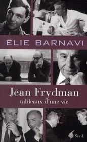 Jean Frydman ; tableau d'une vie - Intérieur - Format classique