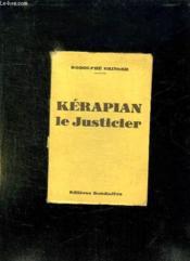 Kerapian Le Justicier. - Couverture - Format classique