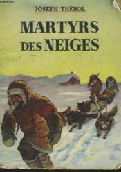 Martyrs Des Neiges - Couverture - Format classique