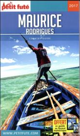 Vente  GUIDE PETIT FUTE ; COUNTRY GUIDE ; Maurice, Rodrigues  (édition 2016/2017)  - Collectif Petit Fute