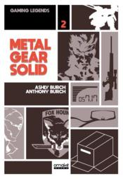 Vente livre :  Gaming legends T.2 ; Metal Gear Solide  - Anthony Burch - Ashly Burch