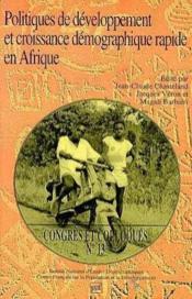 Politiques de développement et croissance démographique rapide en Afrique - Couverture - Format classique