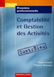 Comptabilité et gestion des activités ; 1ère professionnelle comptabilité ; pochette contrôles t.1 - Couverture - Format classique