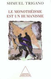 Le monotheisme est un humanisme - Intérieur - Format classique