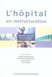 L'hôpital en restructuration ; regards croisés sur la France et la Québec - Intérieur - Format classique