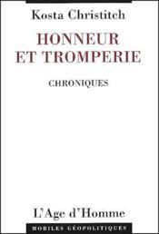 Honneur et tromperie ; chroniques - Couverture - Format classique