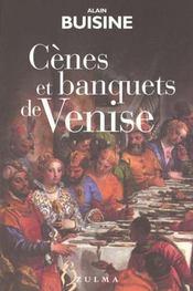 Cenes Et Banquets De Venise - Intérieur - Format classique