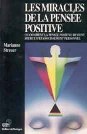 Miracles De La Pensee Positive - Couverture - Format classique