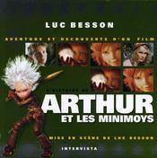 L'histoire de Arthur et les minimoys ; aventure et découverte d'un film - Intérieur - Format classique