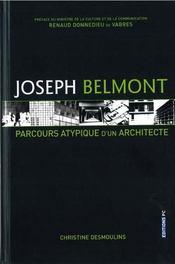 Joseph belmont, parcours atypique d'architecte - Intérieur - Format classique